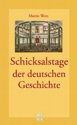 Schicksalstage der deutschen Geschichte