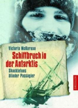 Schiffbruch in der Antarktis - Shackletons blinder Passagier