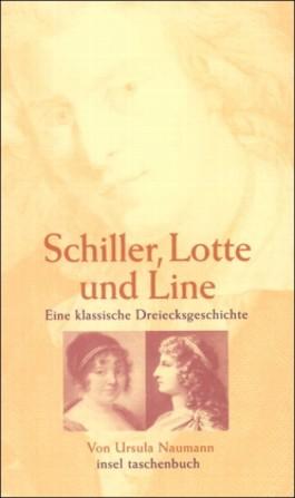 Schiller, Lotte und Line