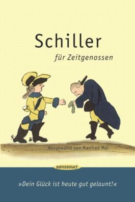 Schiller für Zeitgenossen