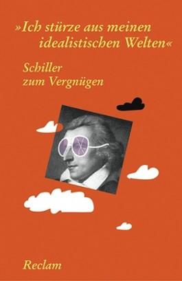 Schiller zum Vergnügen