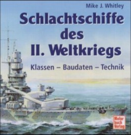 Schlachtschiffe des II. Weltkrieges