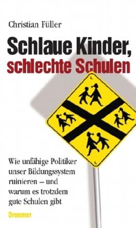 Schlaue Kinder, schlechte Schulen