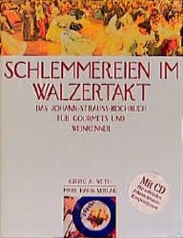 Schlemmereien im Walzertakt, m. CD-Audio