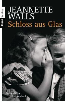 Schloss Aus Glas Von Jeannette Walls Bei Lovelybooks