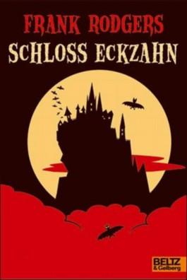 Schloss Eckzahn