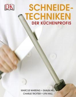 Schneidetechniken der Küchenprofis