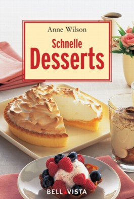 Schnelle Desserts.