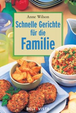 Schnelle Gerichte für die Familie. Mini-Kochbücher