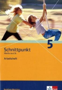 Schnittpunkt - Ausgabe für Nordrhein-Westfalen - Neubearbeitung. Mathematik für Realschulen / Arbeitsheft plus Lösungsheft 5. Schuljahr