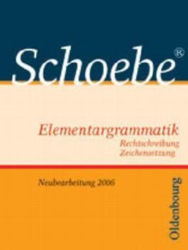 Schoebe (R) Elementargrammatik