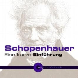 Schopenhauer. Eine kurze Einführung