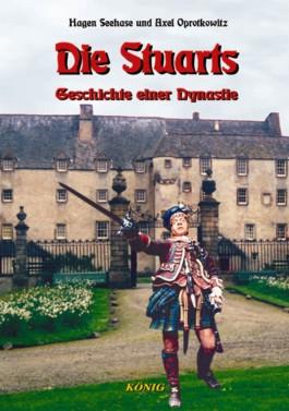 Schottische Geschichte in fünf Bänden / Die Stuarts