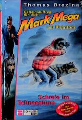 Mark Mega - Schreie im Schneesturm