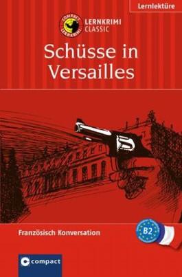 Schüsse in Versailles