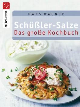 Schüßler-Salze - Das große Kochbuch
