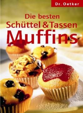 Schüttel- und Tassenmuffins