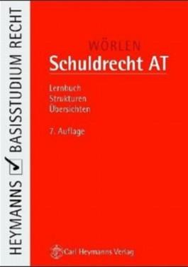 Schuldrecht AT. Lernbuch, Strukturen, Übersichten