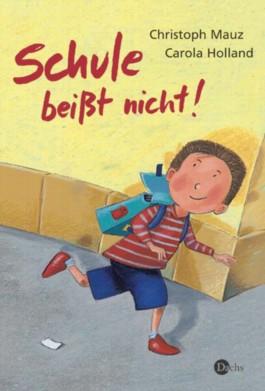 Schule beißt nicht!