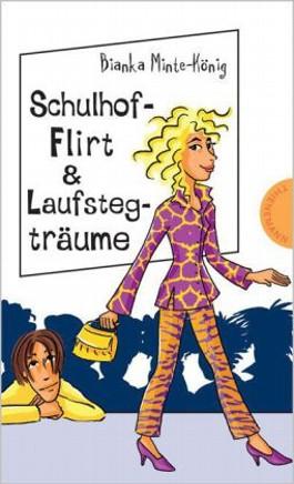Schulhof-Flirt & Laufstegträume