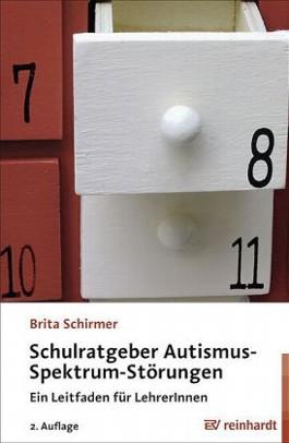 Schulratgeber Autismus-Spektrum-Störungen