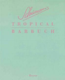 Schumann's Tropical Barbuch