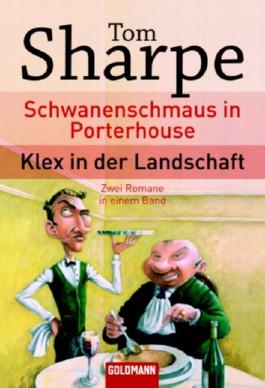 Schwanenschmaus in Porterhouse / Klex in der Landschaft