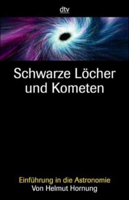 Schwarze Löcher und Kometen