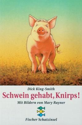 Schwein gehabt, Knirps!