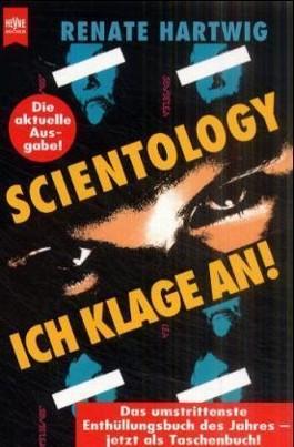 Scientology, Ich klage an!