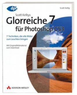 Scott Kelbys Glorreiche 7 für Photoshop CS3