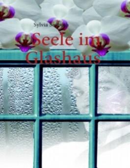 Seele Im Glashaus