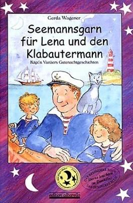 Seemannsgarn für Lena und den Klabautermann