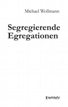 Segregierende Egregationen