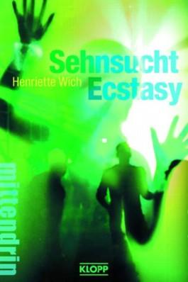 Sehnsucht Ecstasy