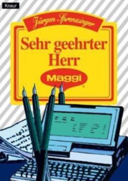 Sehr geehrter Herr Maggi