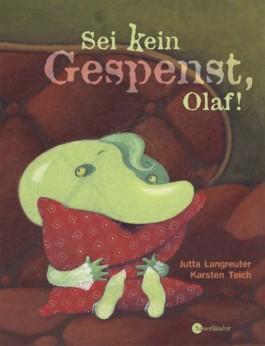 Sei kein Gespenst, Olaf!