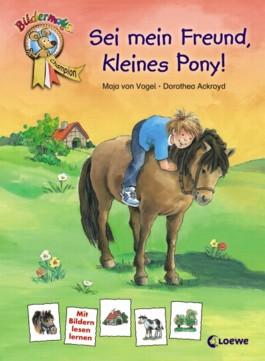 Sei mein Freund, kleines Pony
