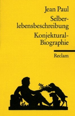 Selberlebensbeschreibung / Konjektural-Biographie