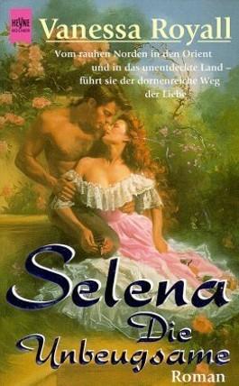 Selena, Die Unbeugsame