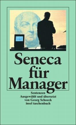 Seneca für Manager