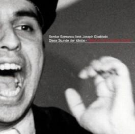 Serdar Somuncu liest aus Joseph Goebbels