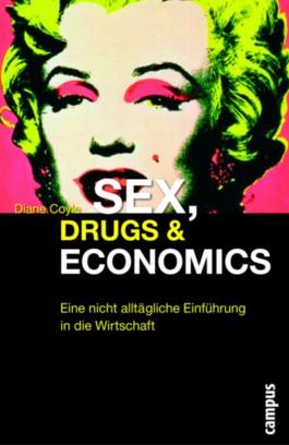 Sex, Drugs & Economics