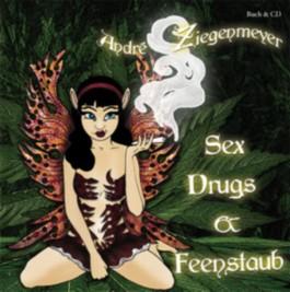 Sex, Drugs und Feenstaub, m. Audio-CD