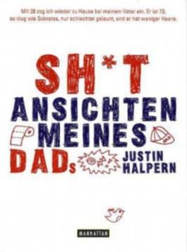 Sh*t - Ansichten meines Dads