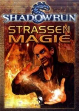 Shadowrun, Straßenmagie