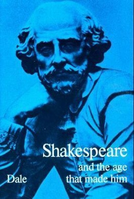 Shakespeare and the Age that Made Him