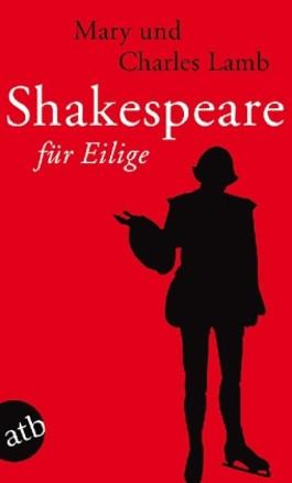 Shakespeare für Eilige