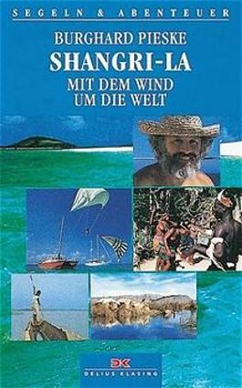 Shangri-La, Mit dem Wind um die Welt