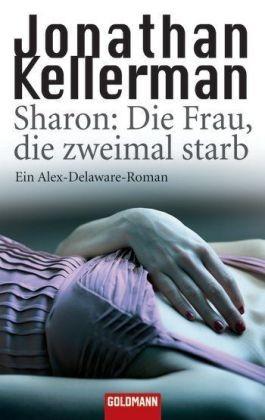 Sharon: Die Frau, die zweimal starb